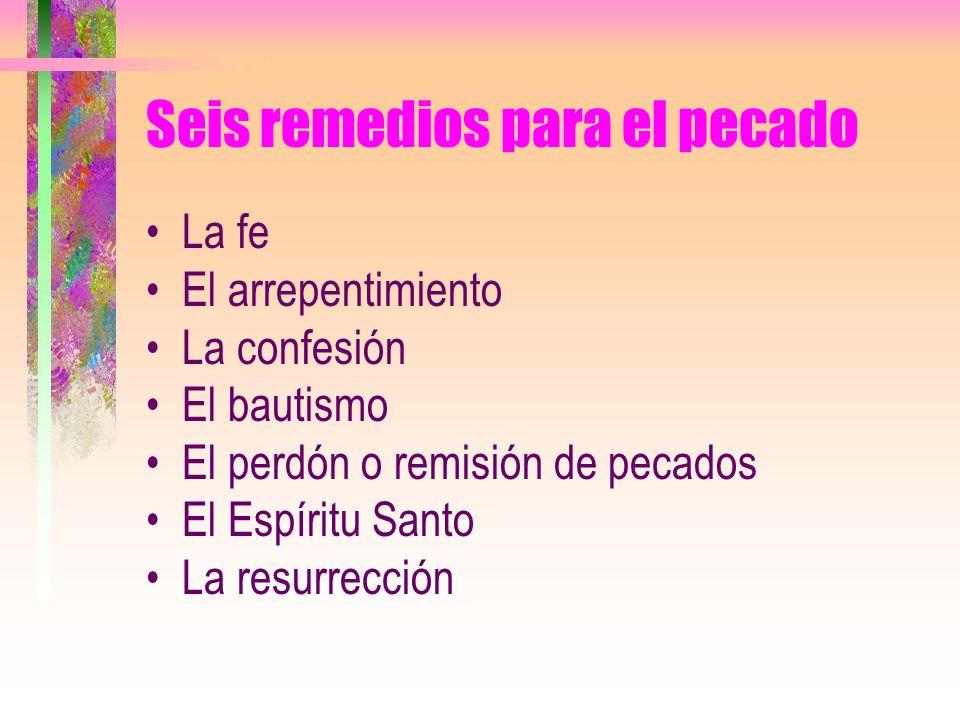 Seis remedios para el pecado