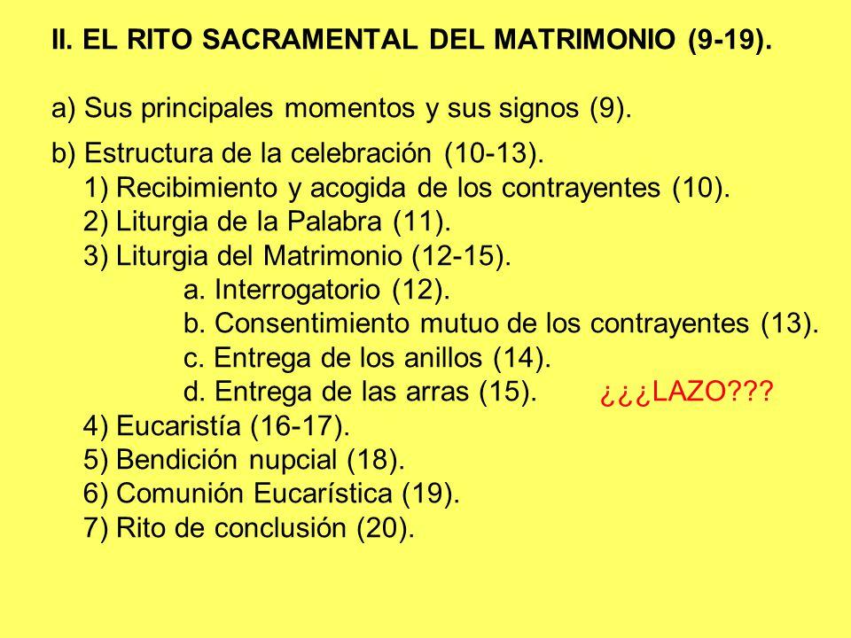 II. EL RITO SACRAMENTAL DEL MATRIMONIO (9-19).