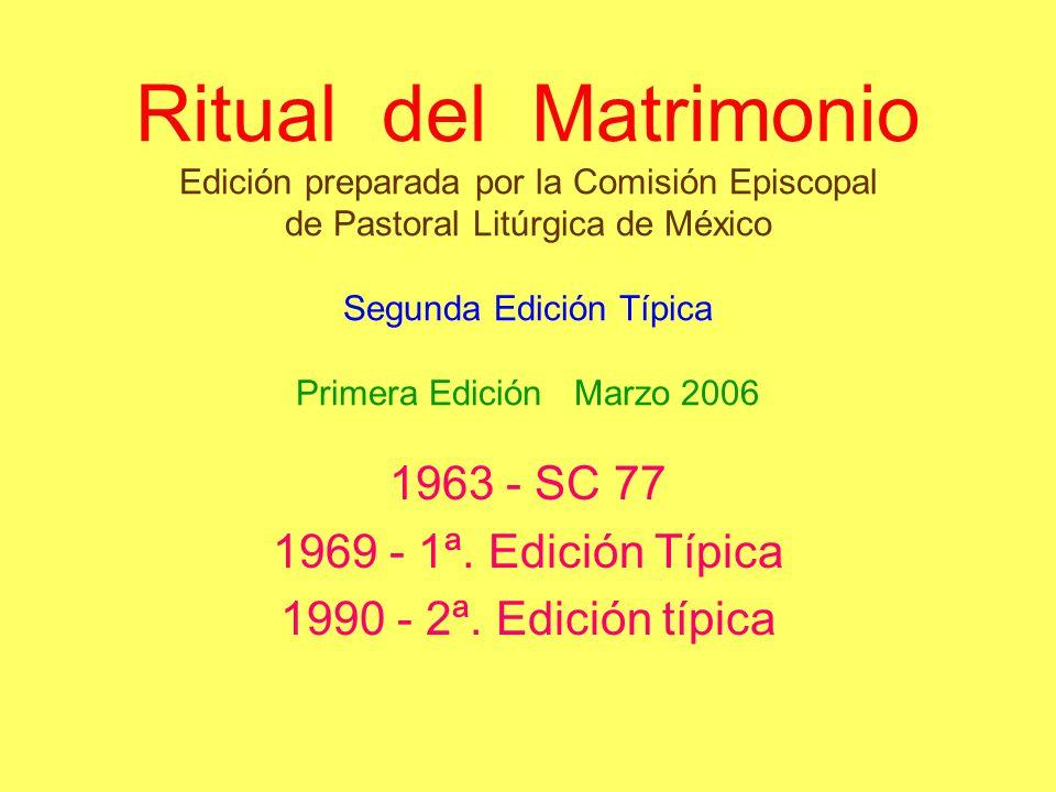 1963 - SC 77 1969 - 1ª. Edición Típica 1990 - 2ª. Edición típica