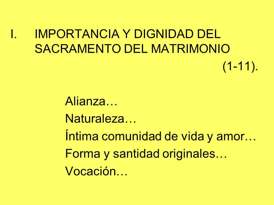 IMPORTANCIA Y DIGNIDAD DEL SACRAMENTO DEL MATRIMONIO