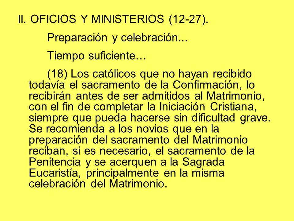 II. OFICIOS Y MINISTERIOS (12-27).