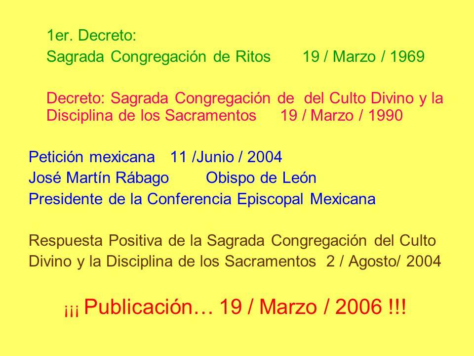 1er. Decreto: Sagrada Congregación de Ritos 19 / Marzo / 1969.