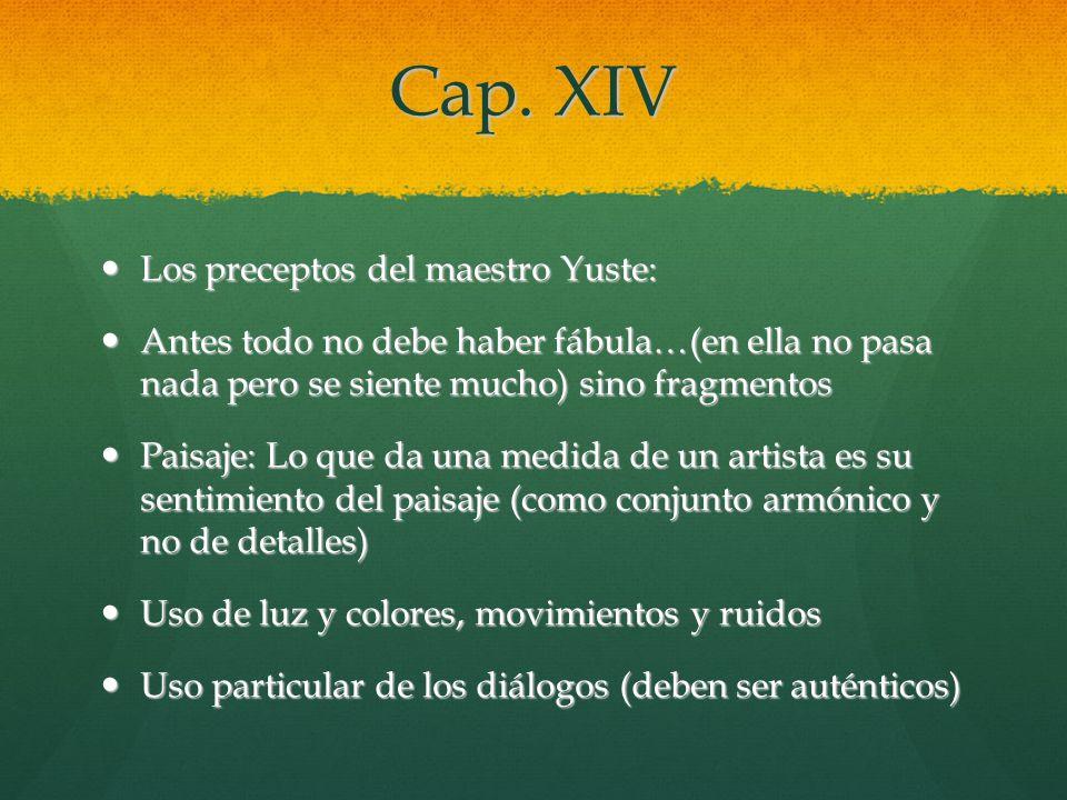 Cap. XIV Los preceptos del maestro Yuste: