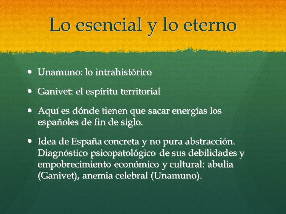 Lo esencial y lo eterno Unamuno: lo intrahistórico