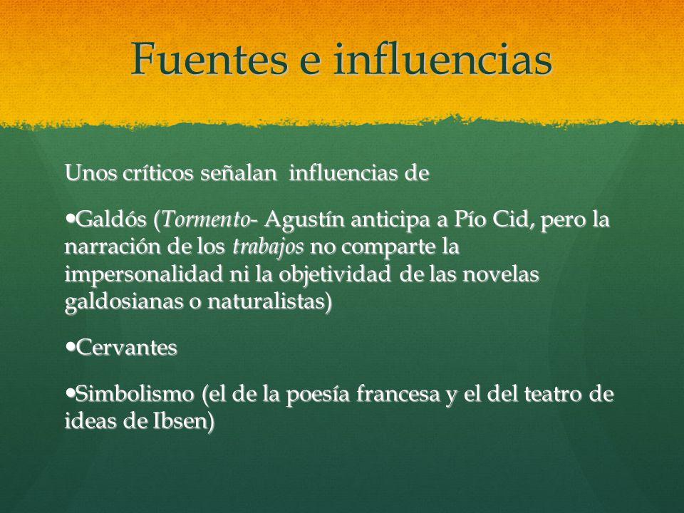 Fuentes e influencias Unos críticos señalan influencias de