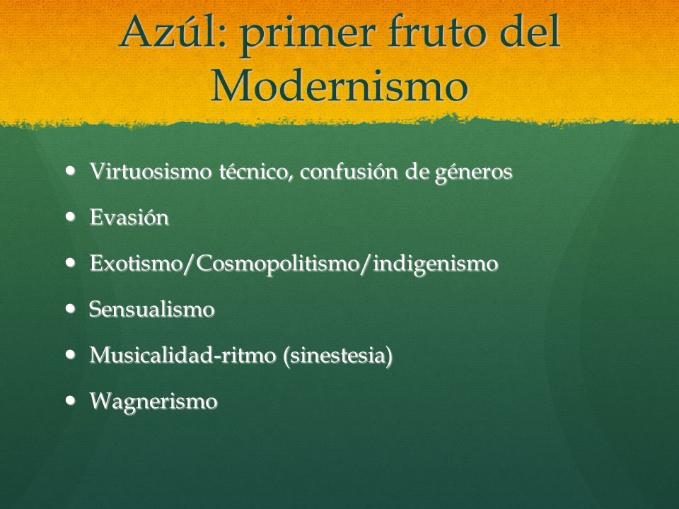 Azúl: primer fruto del Modernismo