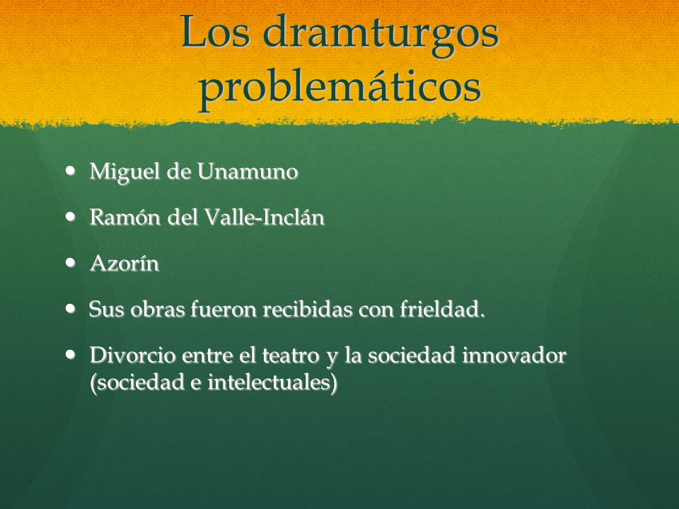 Los dramturgos problemáticos