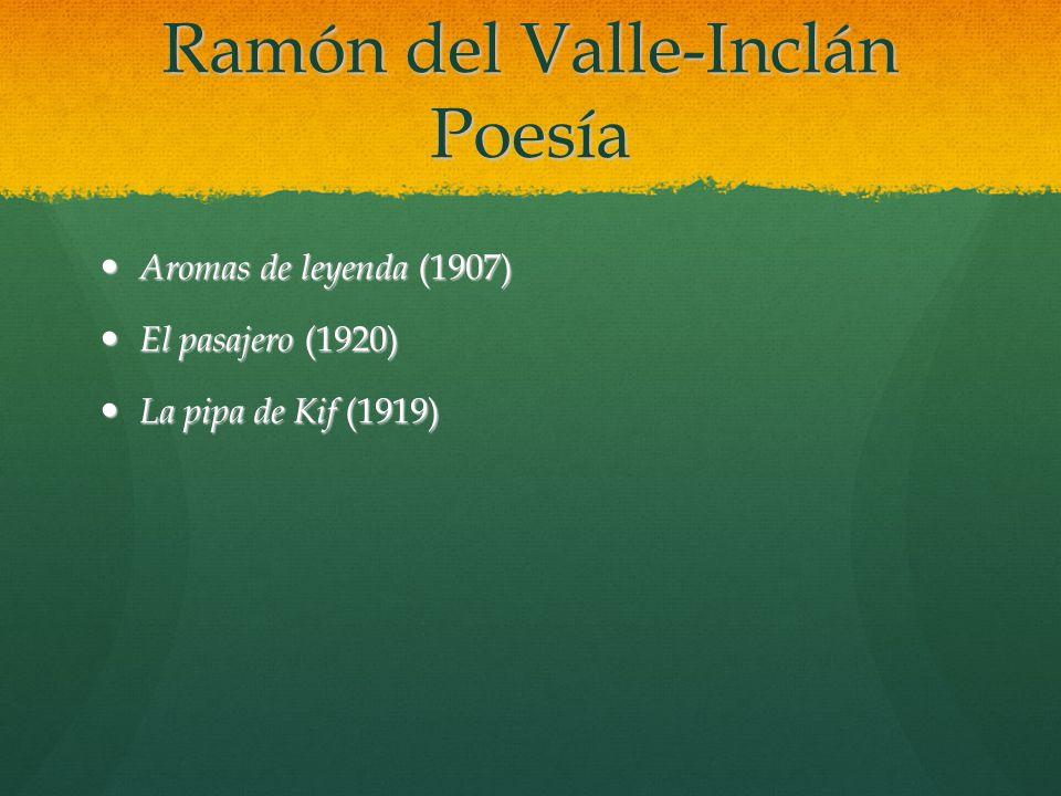 Ramón del Valle-Inclán Poesía