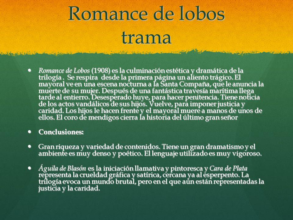 Romance de lobos trama