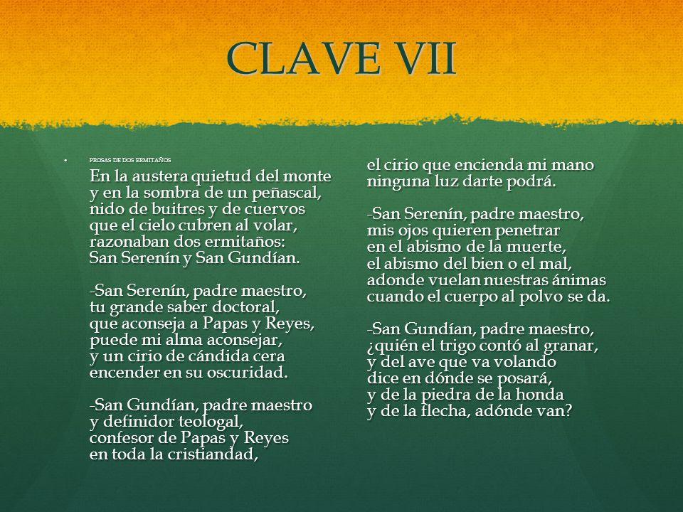 CLAVE VII
