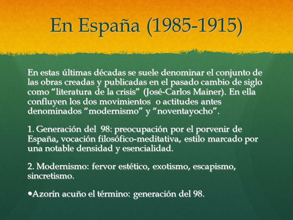 En España (1985-1915)