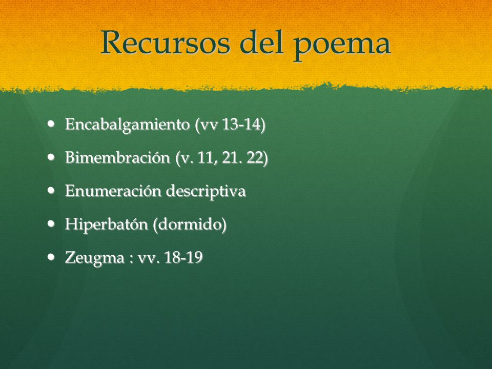 Recursos del poema Encabalgamiento (vv 13-14)