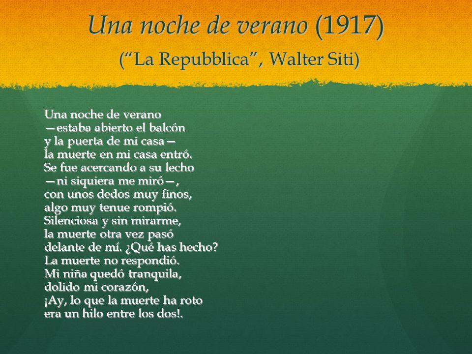 Una noche de verano (1917) ( La Repubblica , Walter Siti)