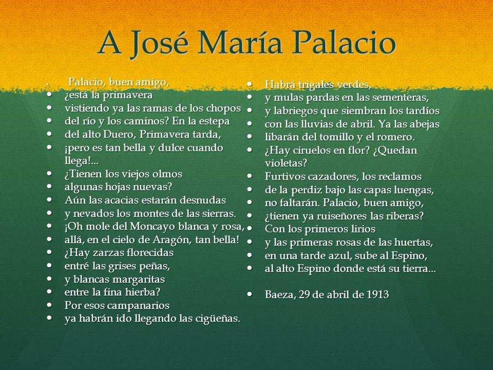 A José María Palacio Habrá trigales verdes, ¿está la primavera