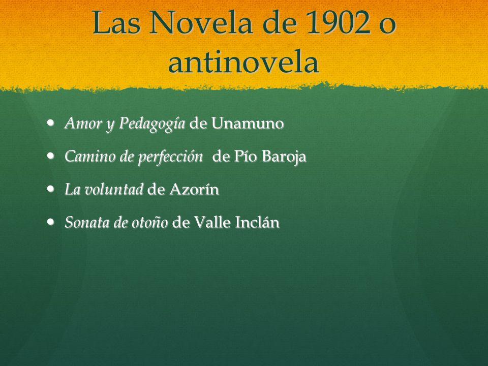 Las Novela de 1902 o antinovela