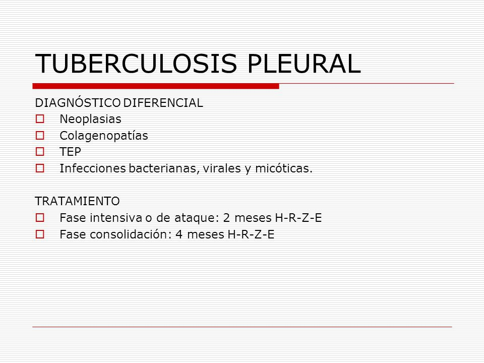 TUBERCULOSIS PLEURAL DIAGNÓSTICO DIFERENCIAL Neoplasias Colagenopatías