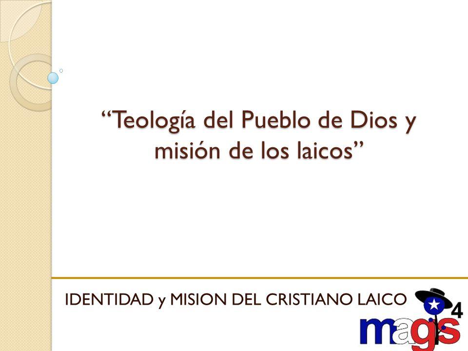 Teología del Pueblo de Dios y misión de los laicos