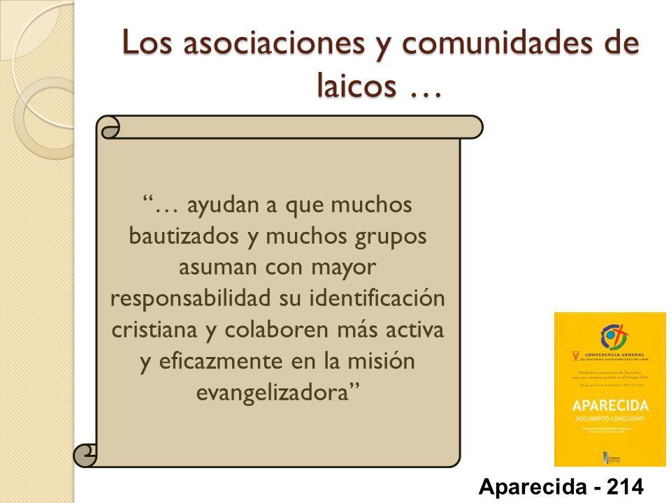 Los asociaciones y comunidades de laicos …