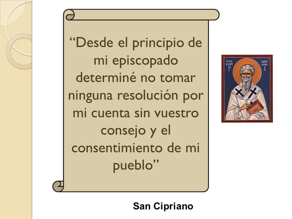 Desde el principio de mi episcopado determiné no tomar ninguna resolución por mi cuenta sin vuestro consejo y el consentimiento de mi pueblo