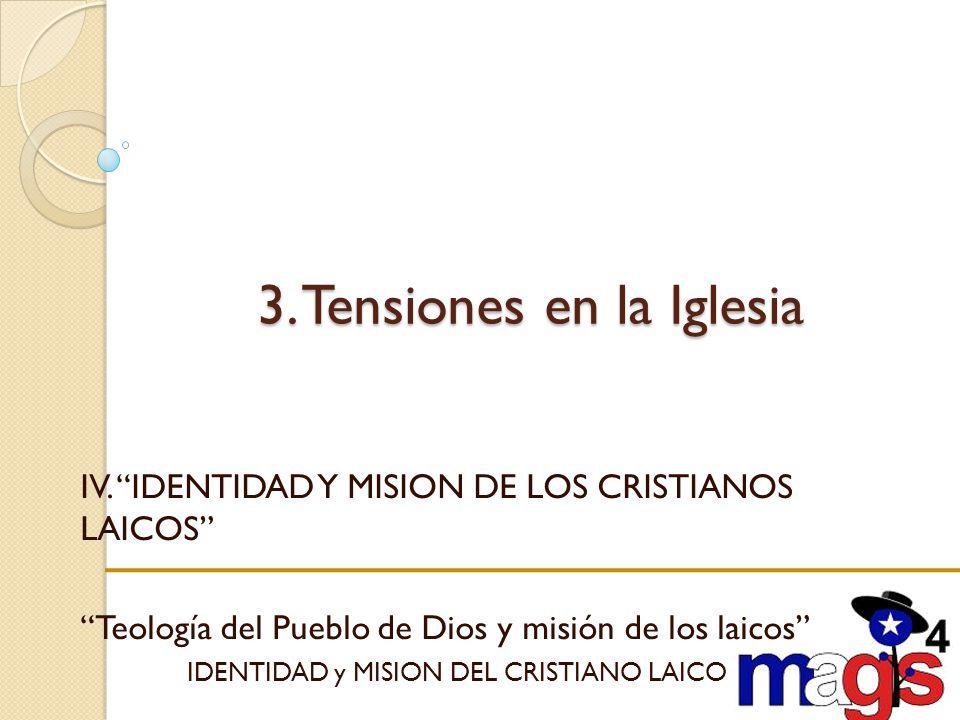 3. Tensiones en la Iglesia