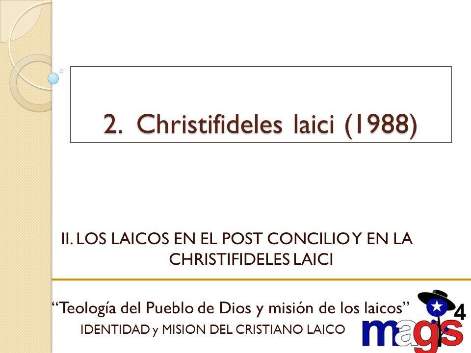 2. Christifideles laici (1988)