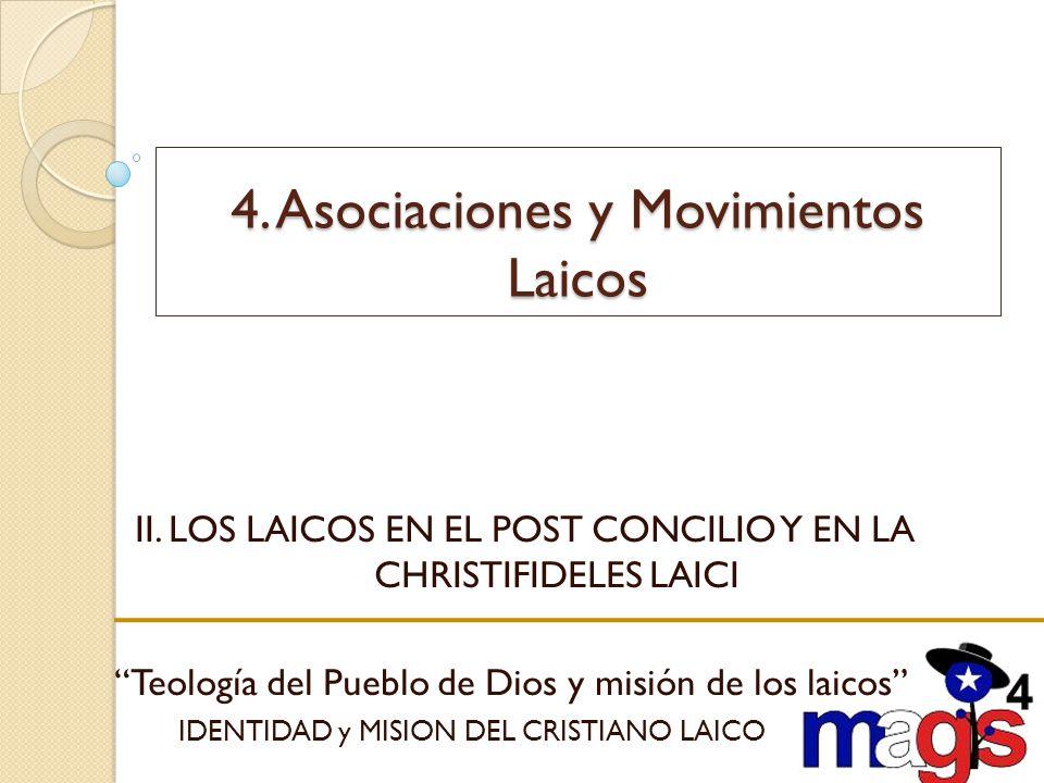 4. Asociaciones y Movimientos Laicos