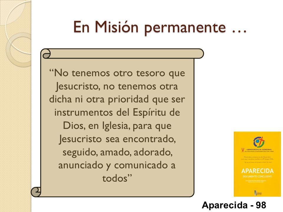 En Misión permanente …