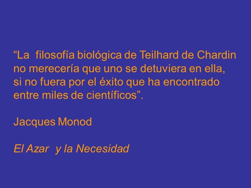 La filosofía biológica de Teilhard de Chardin