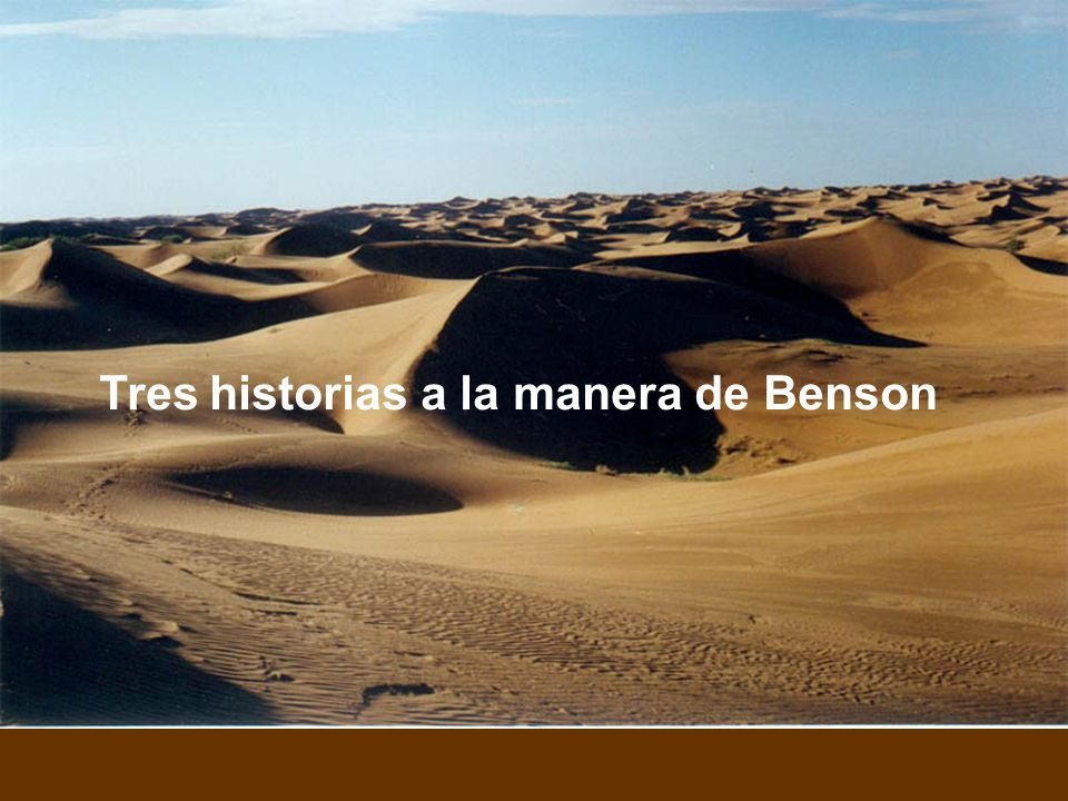 Tres historias a la manera de Benson