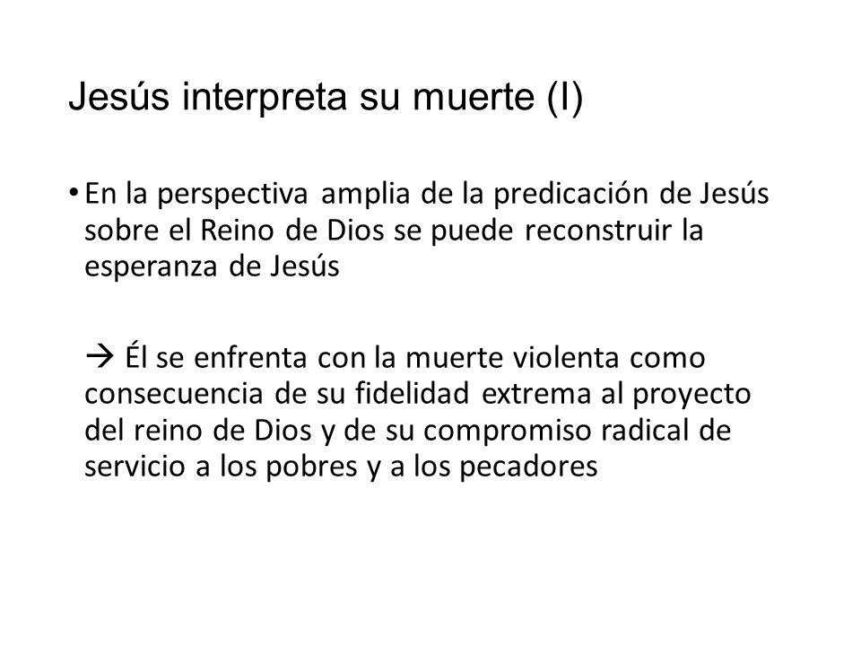 Jesús interpreta su muerte (I)