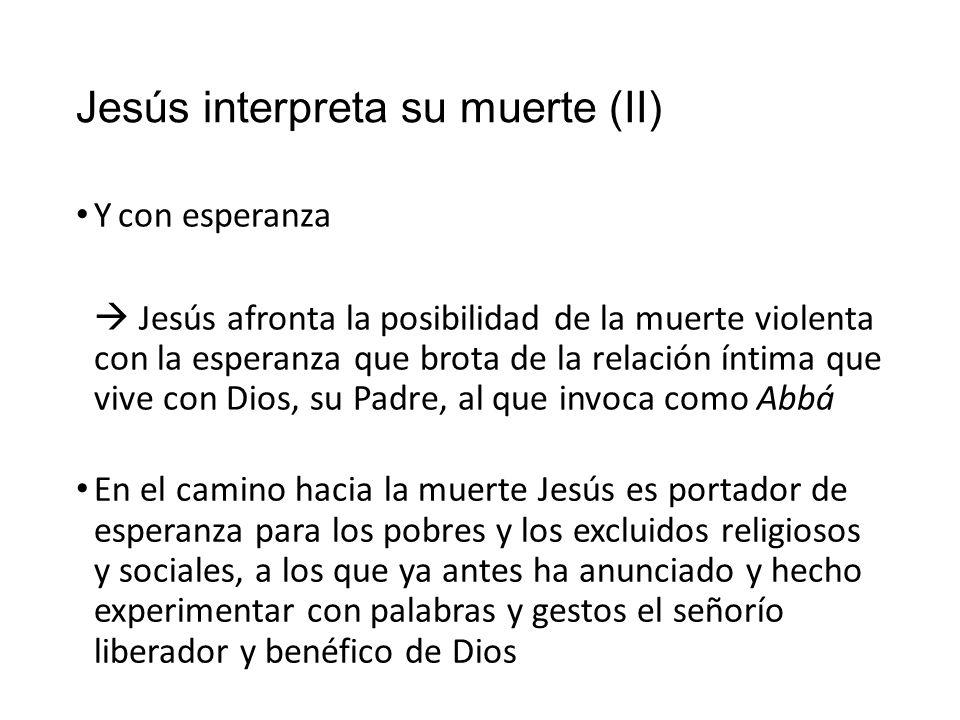 Jesús interpreta su muerte (II)