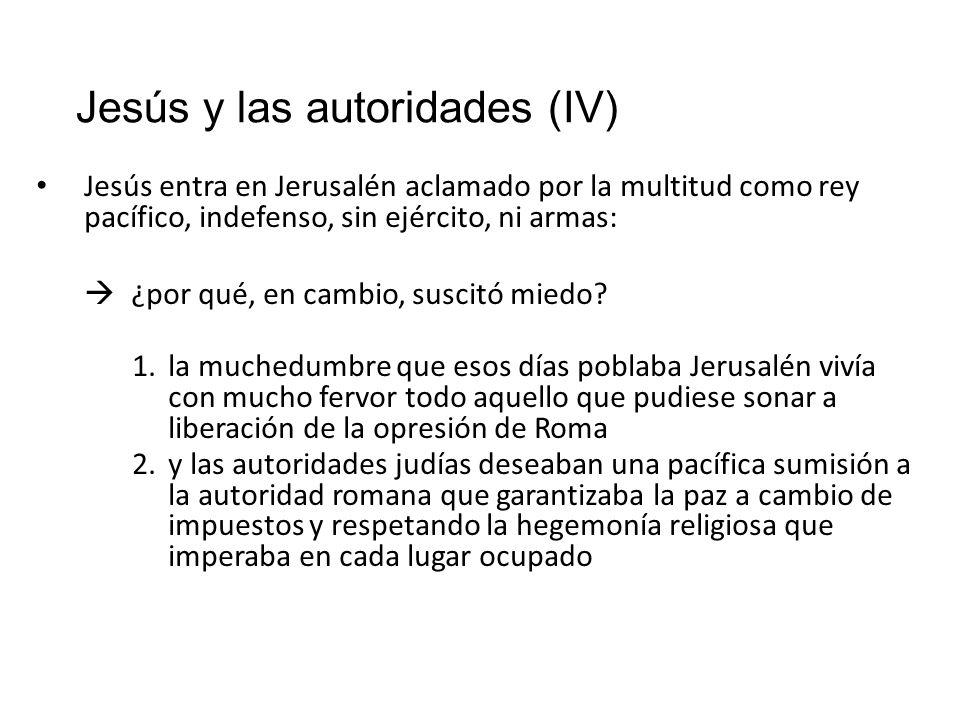 Jesús y las autoridades (IV)