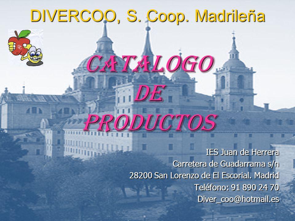 DIVERCOO, S. Coop. Madrileña CATALOGO DE PRODUCTOS