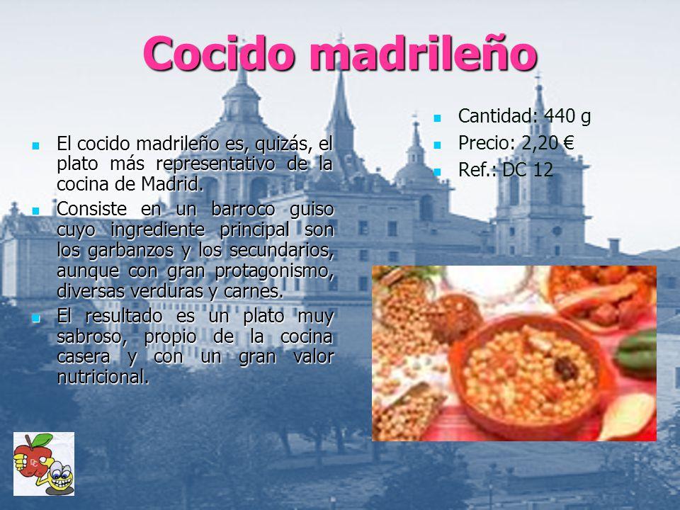 Cocido madrileño Cantidad: 440 g Precio: 2,20 €