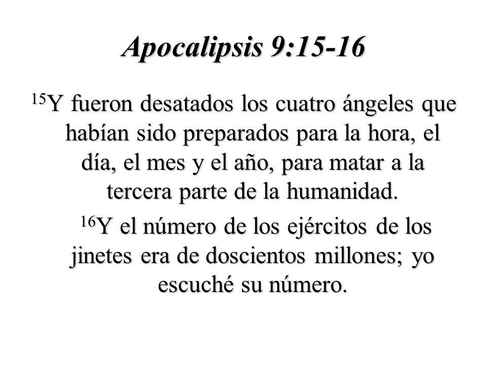 Apocalipsis 9:15-16