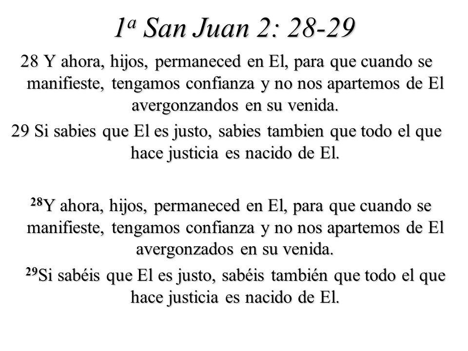 1a San Juan 2: 28-29