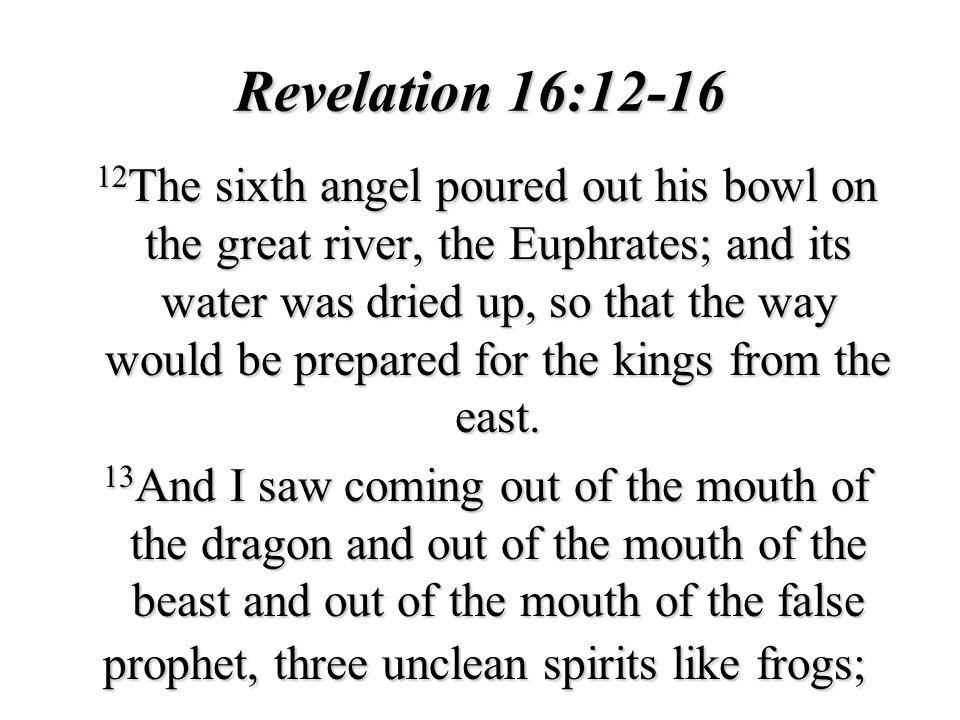 Revelation 16:12-16
