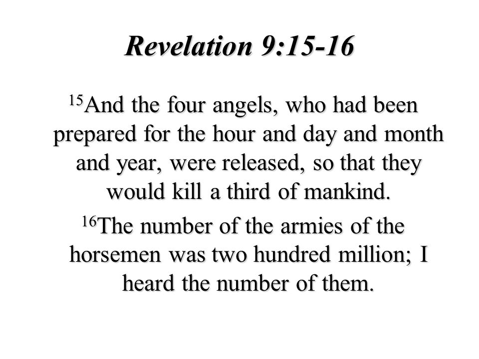 Revelation 9:15-16