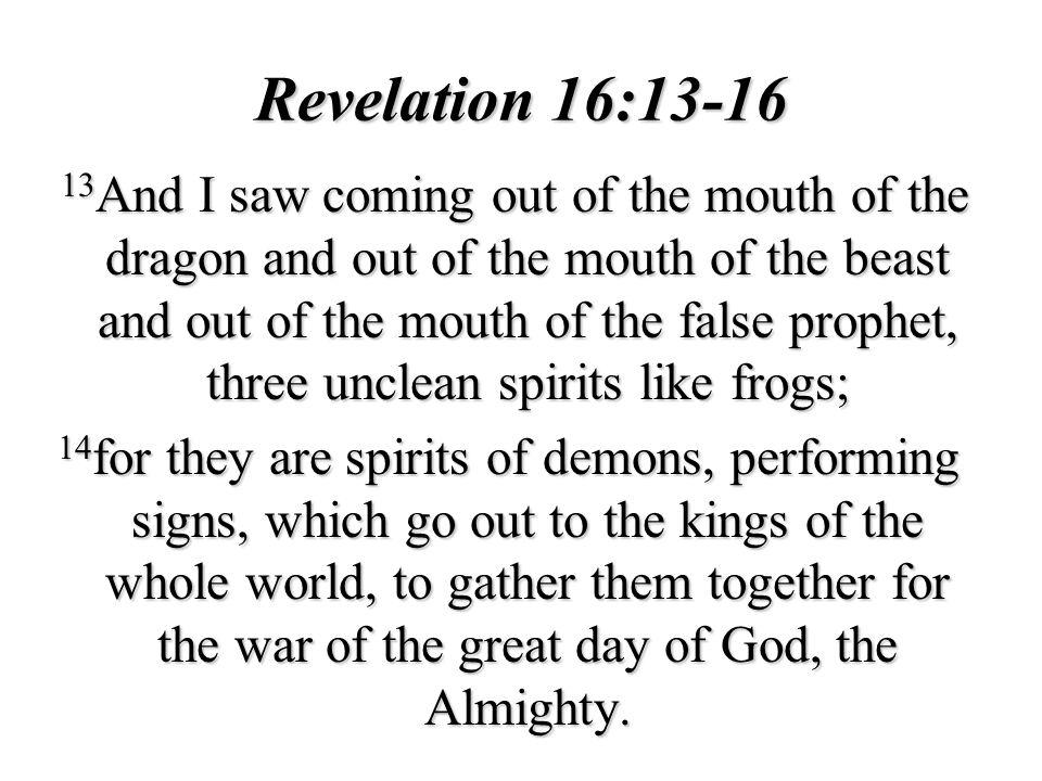 Revelation 16:13-16