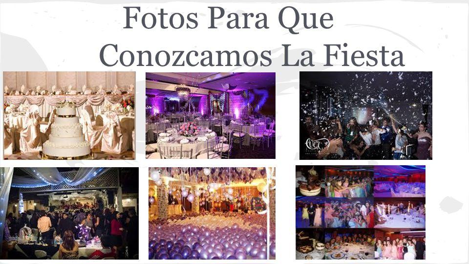 Fotos Para Que Conozcamos La Fiesta