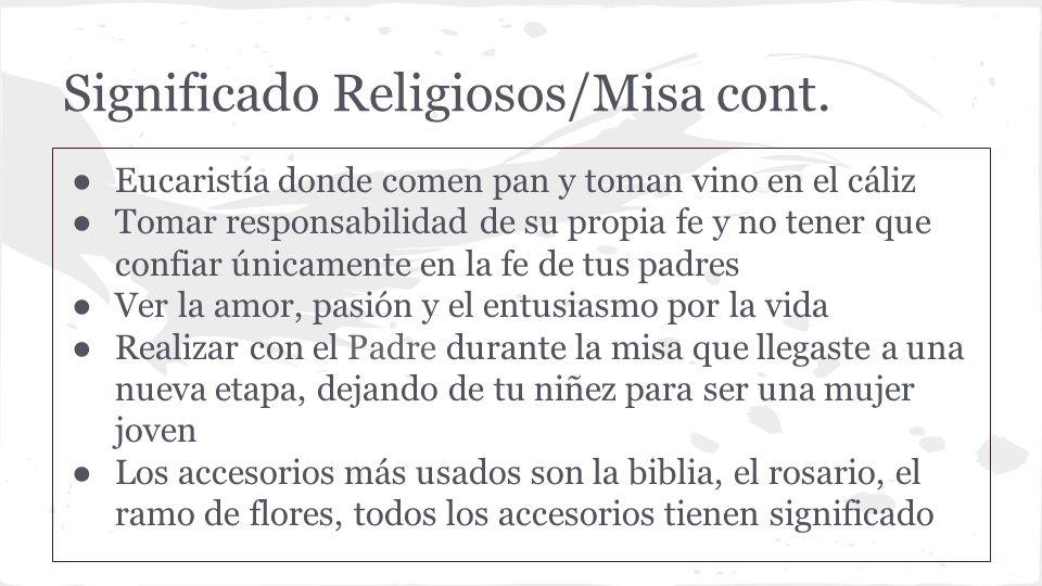 Significado Religiosos/Misa cont.