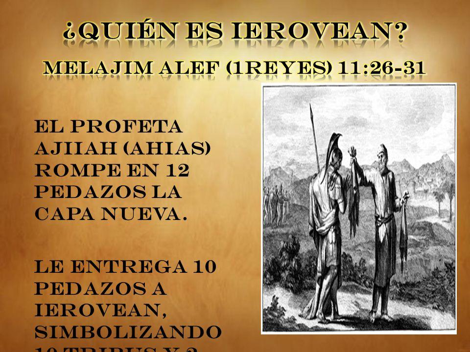 ¿QUIÉN ES IEROVEAN MELAJIM ALEF (1REYES) 11:26-31