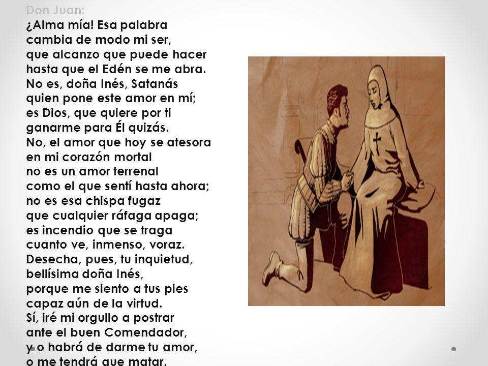 Don Juan: ¿Alma mía.