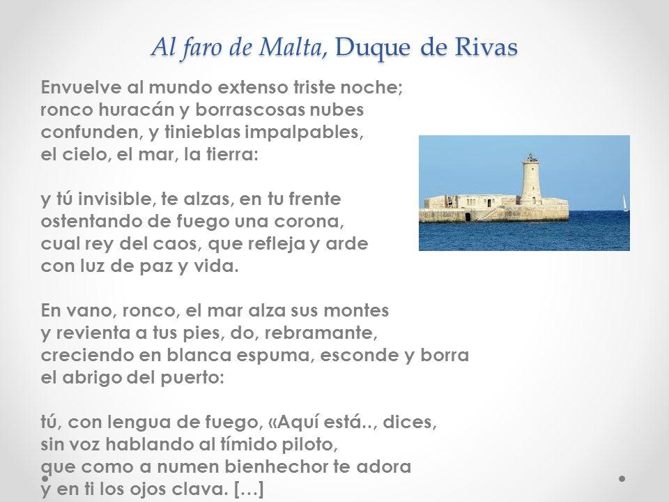 Al faro de Malta, Duque de Rivas