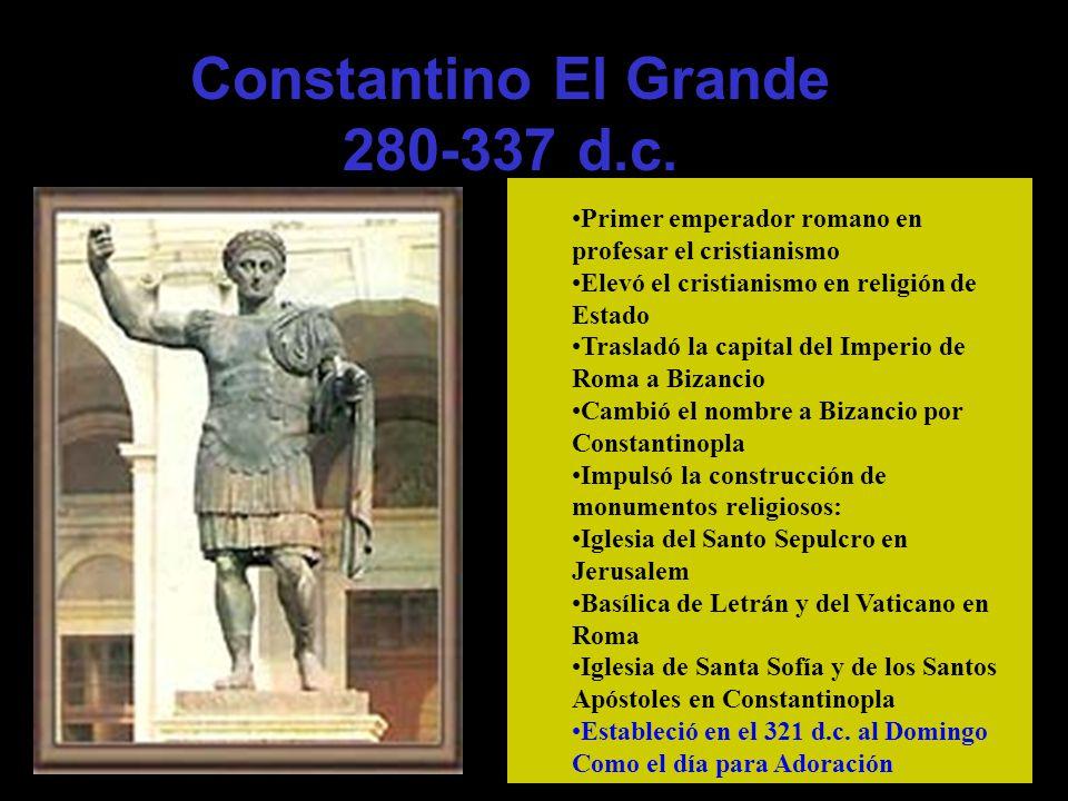 Constantino El Grande 280-337 d.c.