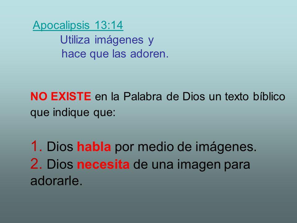 NO EXISTE en la Palabra de Dios un texto bíblico que indique que: