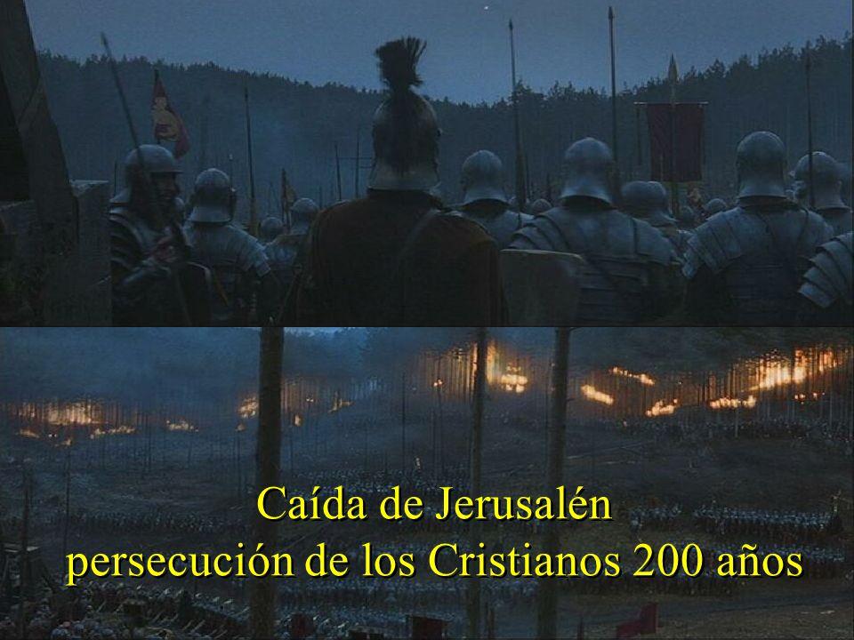 persecución de los Cristianos 200 años