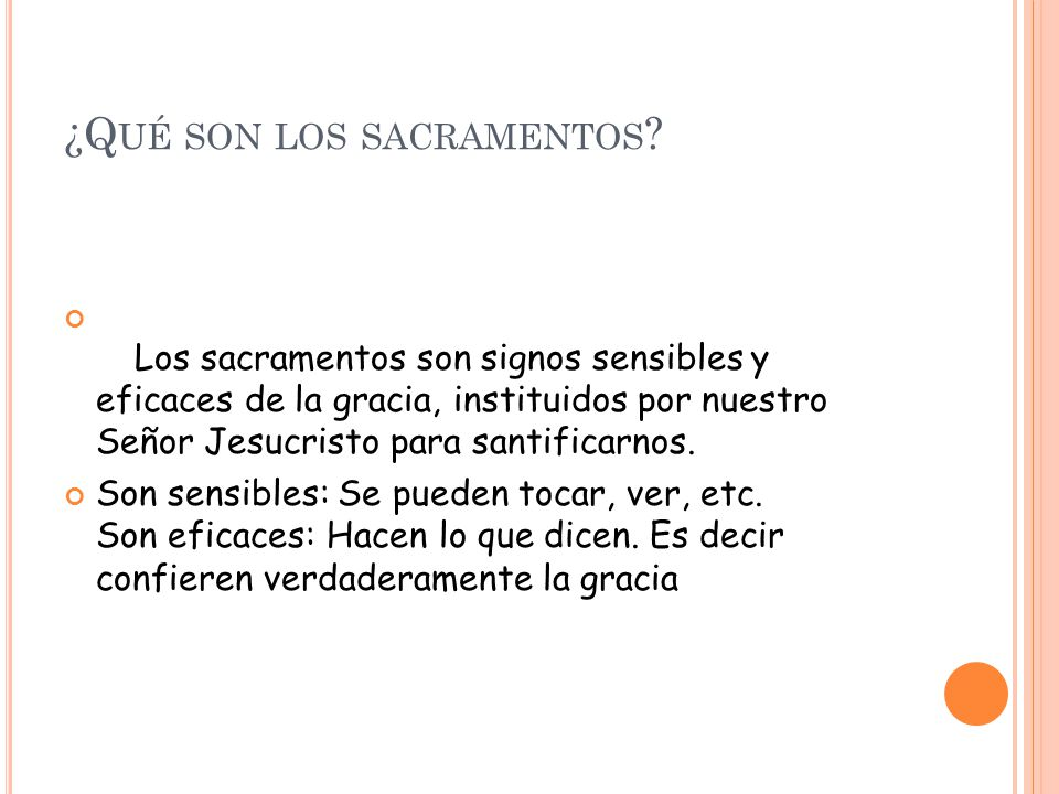 ¿Qué son los sacramentos