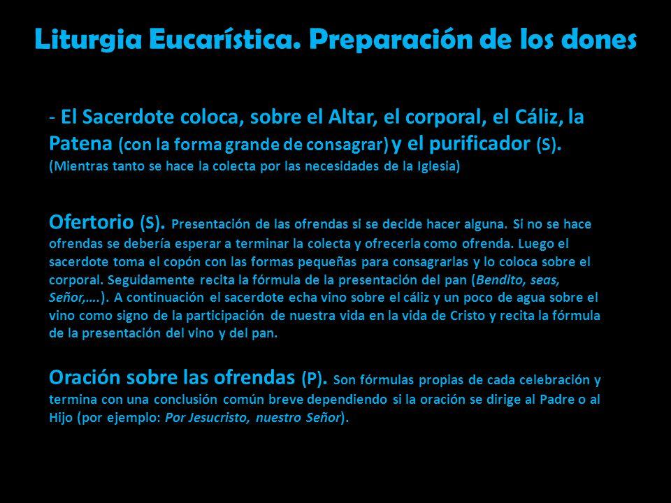 Liturgia Eucarística. Preparación de los dones