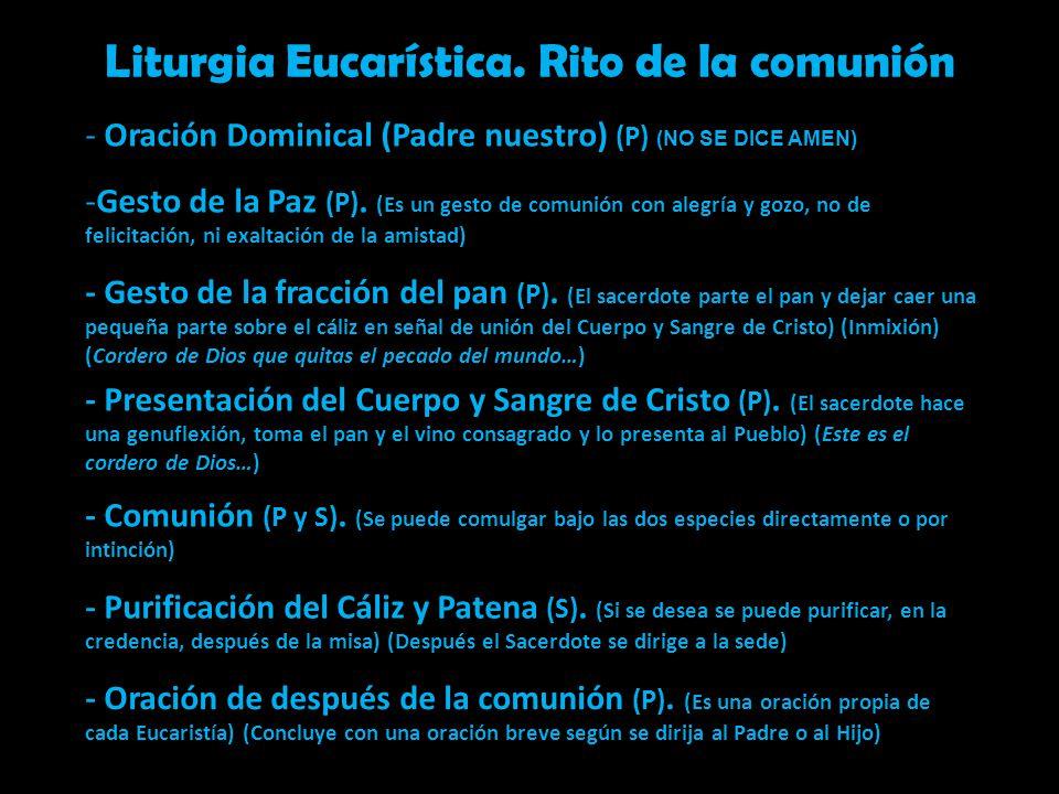 Liturgia Eucarística. Rito de la comunión